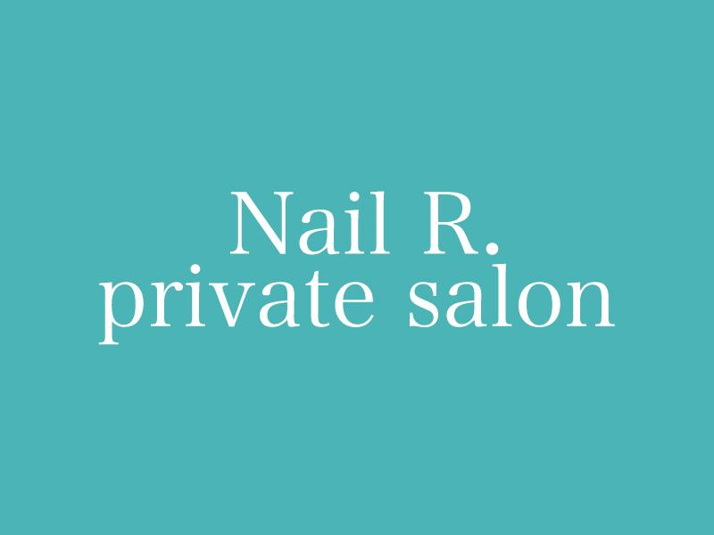 浜松市東・浜松市南Nail R. private salonのホームページ